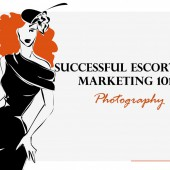 Successful Escorting: Marketing 101 – Photography
